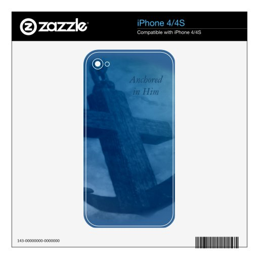 Anchored in Him iPhone 4S Skins