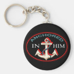 Anchored in Him Keychain