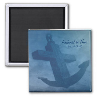 Anchored in Him Fridge Magnet