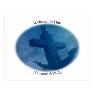 Anchored in Him Postcard