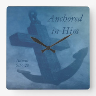 Anchored in Him Square Wall Clock