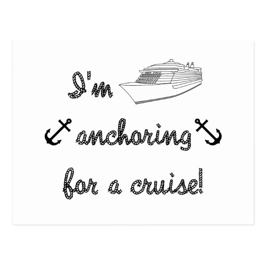 Anchoring for a Cruise Postcard