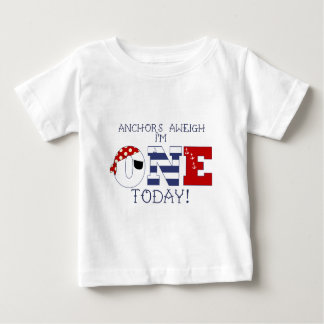 Anchors Aweigh I'm one today 1st Birthday Baby T-Shirt