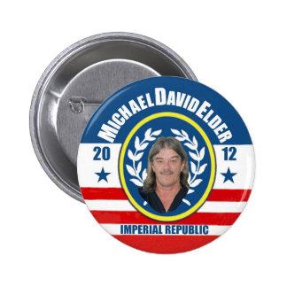 Anciano de Michael David para el presidente 2012 Pin Redondo De 2 Pulgadas