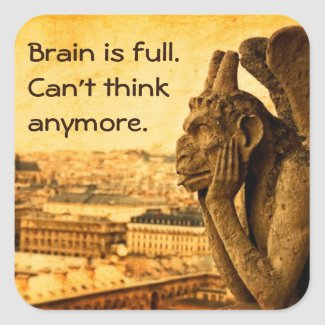 Ancient Gargoyle: Brain is full humorous stickers