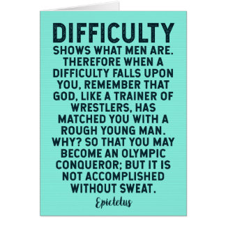 Ancient Greek Quote on Difficulty / Adversity Card