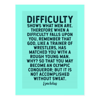 Ancient Greek Quote on Difficulty / Adversity Postcard