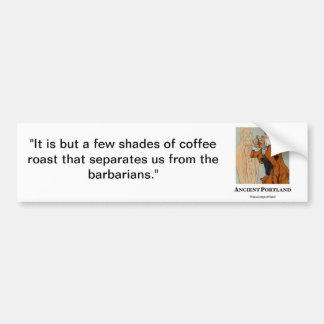 Ancient Portland Bumper Sticker: Coffee Roast Car Bumper Sticker