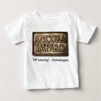 ancora imparo baby T-Shirt