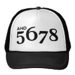 And 5678 trucker hat