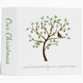 And a partridge in a pear tree 3 ring binder