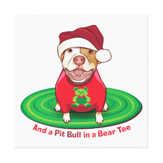 And a Pit Bull in a Bear Tee Canvas Prints