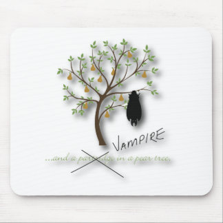 And a vampire in a pear tree mouse pad