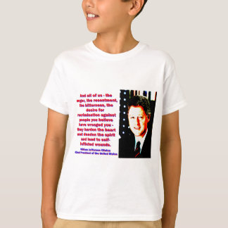 And All Of Us - Bill Clinton T-Shirt