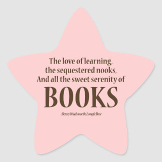 And All The Sweet Serenity Of Books Star Sticker