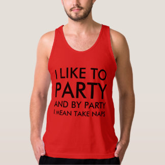 And By Party I mean Take Naps Softball Jersey Tank Top