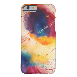 And Do Good Phone Case Barely There iPhone 6 Case
