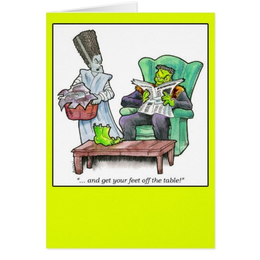 """""""...and get your feet off the table!"""" greeting card"""