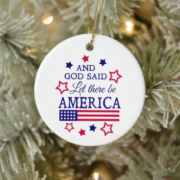 And God Said Let there be America Ornament