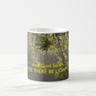 And God Said LET THERE BE LIGHT Coffee Mug