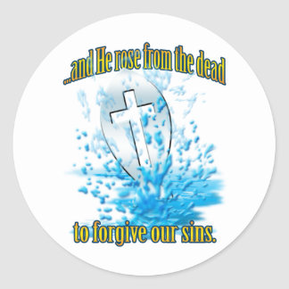 And He Rose from the Dead Round Sticker