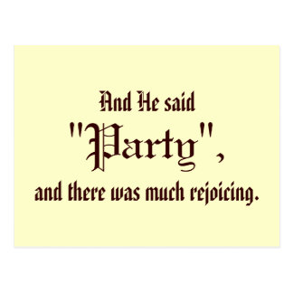 """And He Said """"Party"""" Postcard"""