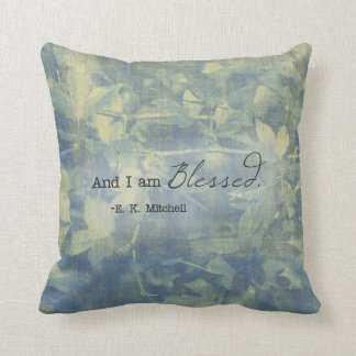 And I Am Blessed Pillow