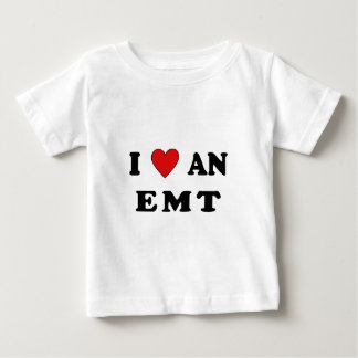 And I Love An EMT Baby T-Shirt