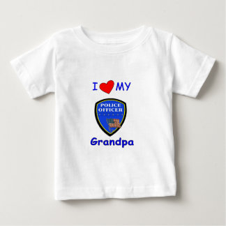 And I Love My Police Grandpa Baby T-Shirt