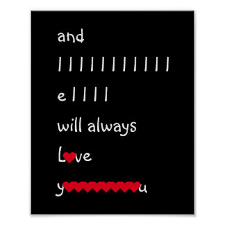 And I Will Always Love You Valentines Day Hearts Poster