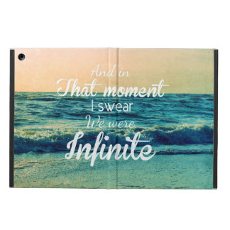 And in that moment, I swear we were infinite. iPad Air Covers