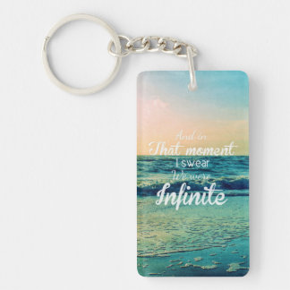 And in that moment, I swear we were infinite. Single-Sided Rectangular Acrylic Keychain