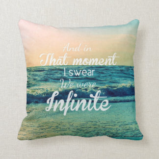 And in that moment, I swear we were infinite. Throw Pillow