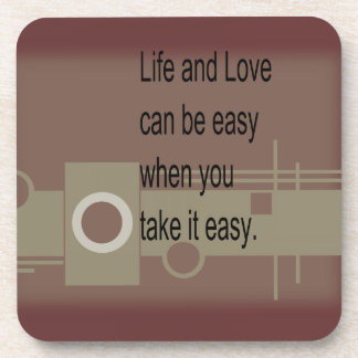 And Love can easy Life when it you take easy