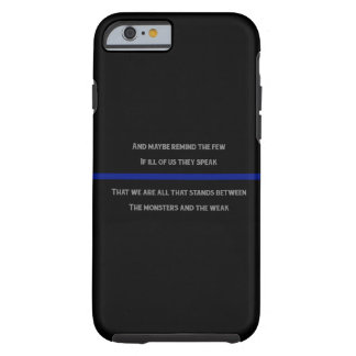 And Maybe Remind The Few... Tough iPhone 6 Case
