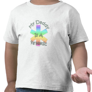 And My Daddy Is A Paramedic T Shirts