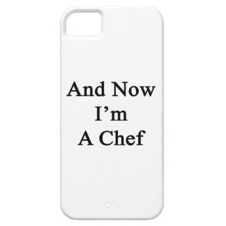 And Now I'm A Chef iPhone 5 Cover