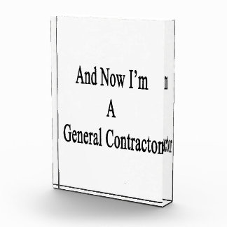 And Now I'm A General Contractor Awards