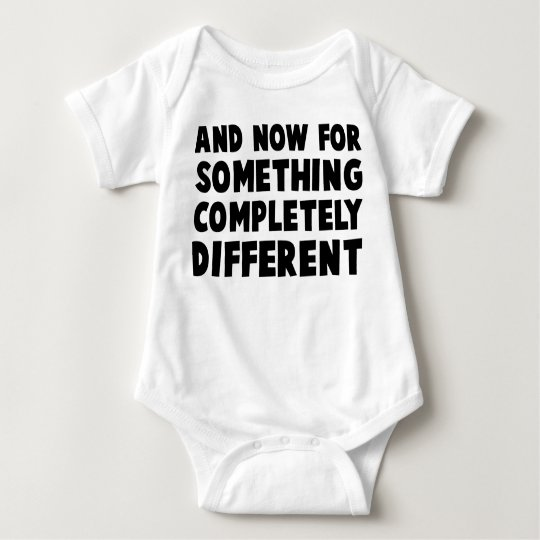 And Now Something Baby Bodysuit