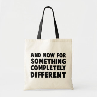And Now Something Tote Bag