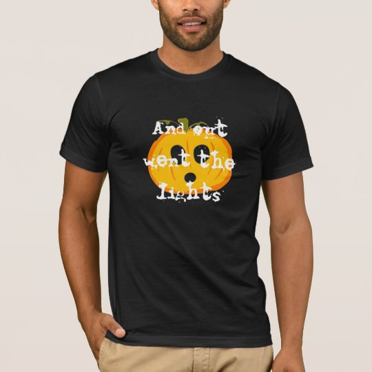And out went the lights Halloween shirt