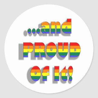 and PROUD Of It! Classic Round Sticker