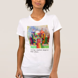 and she crafted happily ever after.  Photography T-Shirt