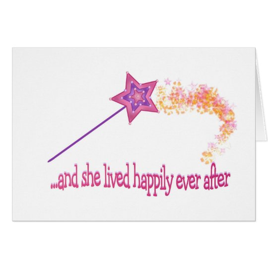 And She Lived Happily Ever After Card