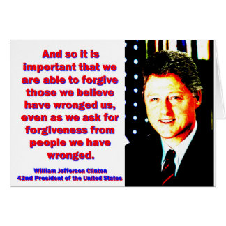And So It Is Important - Bill Clinton Card