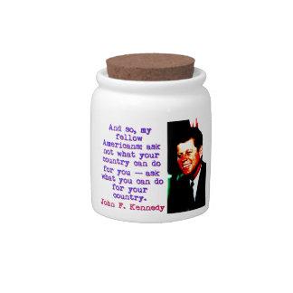 And So My Fellow Americans - John Kennedy Candy Jar