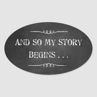 And So My Story Begins Chalk Design Sticker