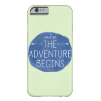 And So the Adventure Begins Barely There iPhone 6 Case