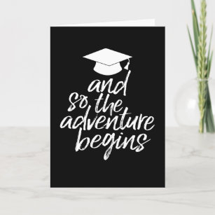 and so the adventure begins graduation card