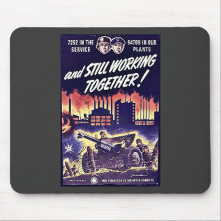 And Still Working Together Mousepads